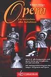 Opern: Ein Verzeichnis aller Aufnahmen - Karsten Steiger