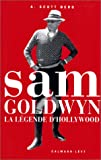 Sam Goldwyn. La Légende d'Hollywood
