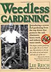 (Weedless Gardening By (Author)Reich, Lee)Paperback on (Jan-08-2000)