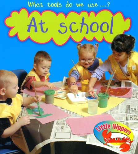 What tools do we use - ? : at school