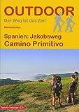 Spanien: Jakobsweg Camino Primitivo (OutdoorHandbuch) (Outdoor Pilgerführer) - Raimund Joos