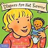 Best Behavior Board Book Series - Diapers are Not Forever (Best Behavior) Review