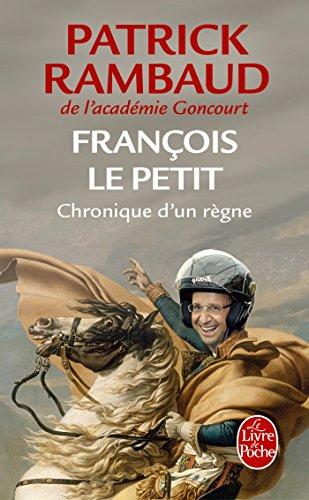 François le Petit par Patrick Rambaud