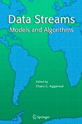 Data Streams: Models and Algorithms (Advances in Database Systems) (2006-11-27)