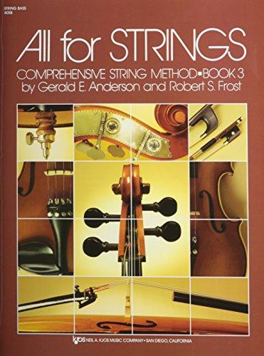 All for Strings: All For Strings Book 3 String Bass String Bass Bk. 3