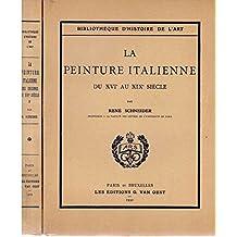 La peinture italienne - 2 tomes : 1. Des origines au XVIe siècle / 2. Du XVIe au XIXe siècle - Biblliothèque d'histoire de l'art