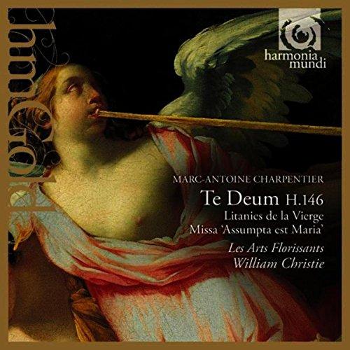"""Charpentier: Te Deum, H.146, Litanies de la Vierge & Missa """"Assumpta est Maria"""""""