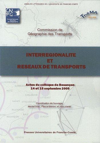Interregionalité et réseaux de transports