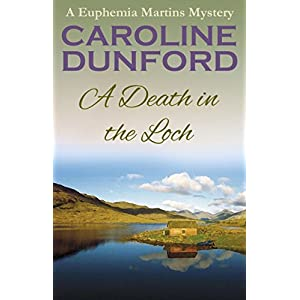 A Death in the Loch (Euphemia Martins Mysteries Book 6)