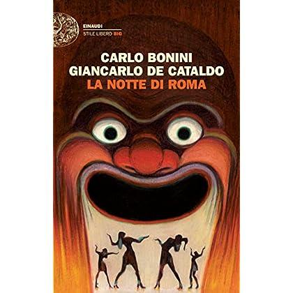 La Notte Di Roma (Einaudi. Stile Libero Big)