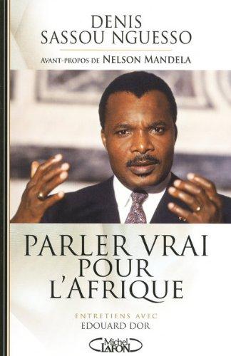 PARLER VRAI POUR L AFRIQUE