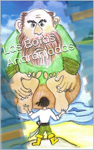 Las Botas Anaranjadas por Maria Beatriz Romanella