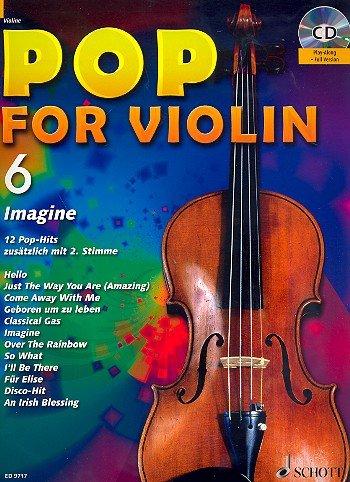 Pop for Violin Band 6 inkl. CD - 12 tolle Songs von Unheilig, Bruno Mars, Pink u.a. für 1-2 Geigen arrangiert (Noten)