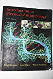 Introduction to Physical Anthropology (with InfoTrac)