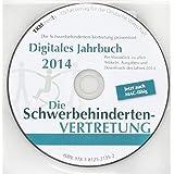 Digitales Jahrbuch von Die Schwerbehindertenvertretung 2014, CD-ROM Aktuelle Rechts- und Praxistipps für die Vertretung schwerbehinderter Menschen