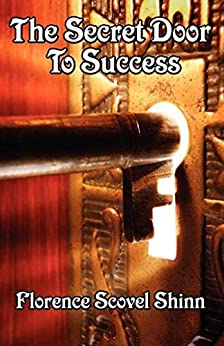 The Secret Door to Success by [Scovel-Shinn,  Florence]