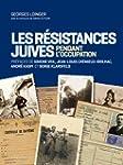 Les r�sistances juives en France pend...