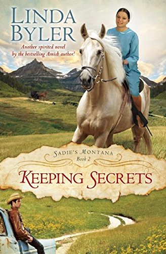 Keeping Secrets Sadie S Montana