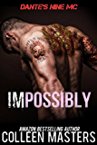 Impossibly (Dante's Nine MC)