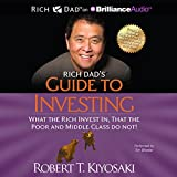 Rich Dad's Guide to Investing - What the Rich Invest In That the Poor and Middle Class Do Not! - Format Téléchargement Audio - 26,93 €