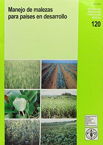 Manejo de malezas para paises en desarrollo (Estudios Fao Producción Y Protección Vegetal) por R. Labrada