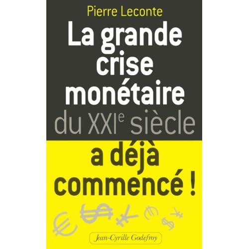 La grande crise monétaire du XXIe siècle a déjà commencé !