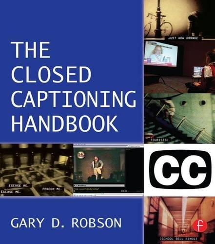 Closed Captioning Handbook