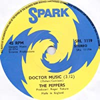 PEPPERS - DOCTOR MUSIC - 7 INCH VINYL / 45