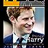 Prince Harry:The World's Most Eligible Bachelor (Royal Princes Book 2)