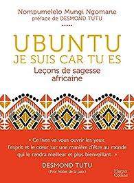 Ubuntu - Je suis car tu es  par Ngomane