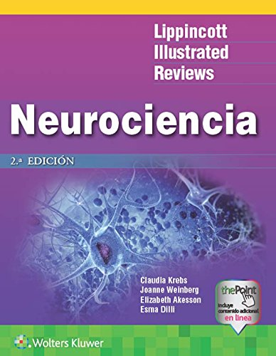 LIR. Neurociencia (Lippincott Illustrated Reviews Series) por Claudia Krebs