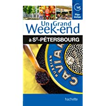 Un Grand Week-End à Saint-Pétersbourg