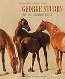 George Stubbs (1724-1806): Die Schönheit der Tiere. Von der Wissenschaft zur Kunst