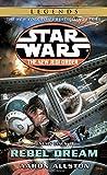 Rebel Dream: Star Wars Legends (The New Jedi Order): Enemy Lines I (Star Wars: The New Jedi Order - Legends, Band 11)