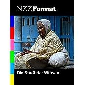 NZZ Format - Die Stadt der Witwen