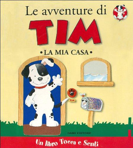 Le avventure di Tim. La mia casa