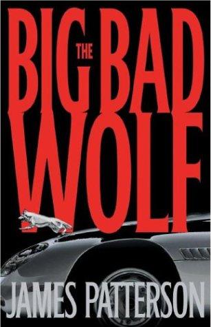 The Big Bad Wolf: A Novel (Alex Cross novels)