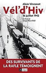Vél'd'Hiv : 16 juillet 1942
