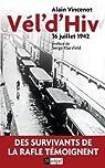 Vel' d'Hiv 16 juillet 1942 par Vincenot