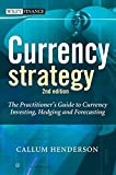 Currency Strategy 2e: The Practitioner's Guide to Currency Investing, Hedging and Forecasting (The Wiley Finance Series)