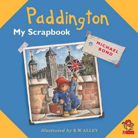 Paddington: My Scrapbook