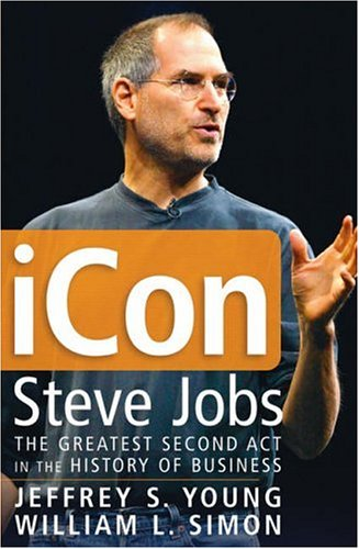 iCon Steve Jobs: The Greatest Second Act in the History of Business PDF Books