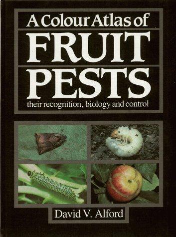 Colour Atlas of Fruit Pests