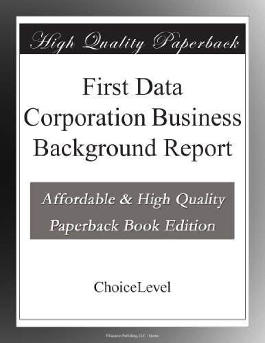 first-data-corporation-business-background-report