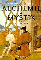 Alchemie und Mystik. Das hermetische Museum