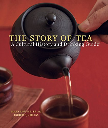 The Story of Tea: A Cultural History and Drinking Guide por Mary Lou Heiss