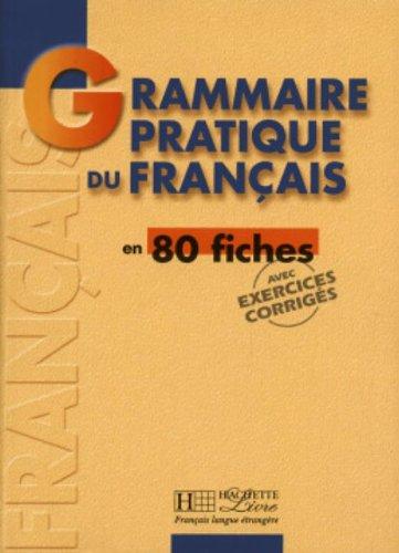 Grammaire pratique du francais. Per le Scuole superiori