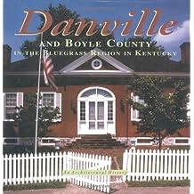 Danville And Boyle County In The Bluegrass Region In Kentucky