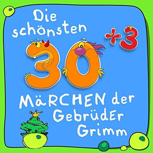 Die schönsten 30plus3 Märchen ...