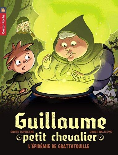 Guillaume petit chevalier, Tome 9 : L'épidémie de grattatouille